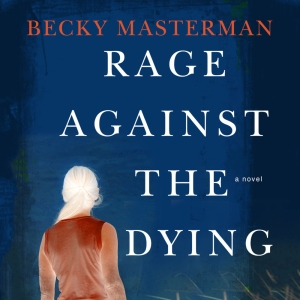 Rage Against Dying