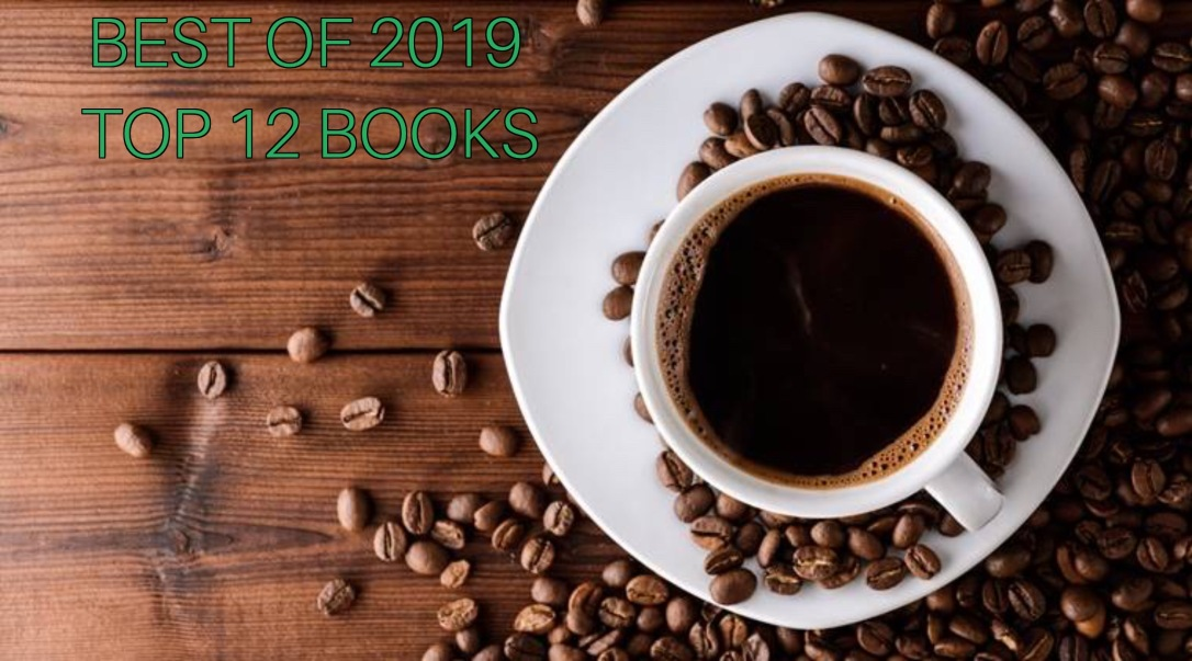 Best of 2019 - Top 12 Books