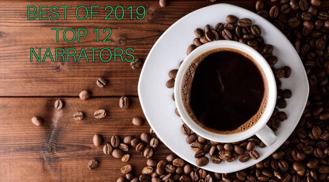 Best of 2019 - Top 12 Narrators