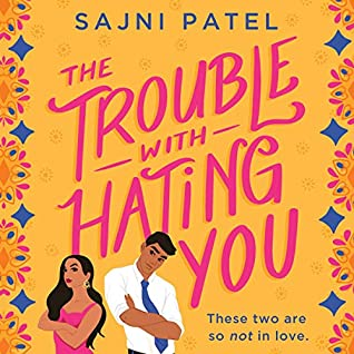 The Trouble with Hating You
